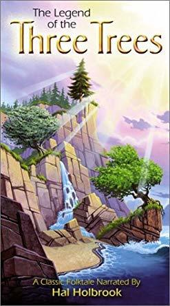 The Legend of the Three Trees [VHS]