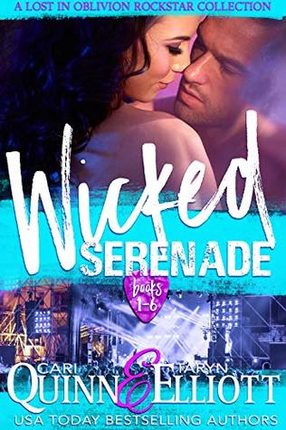 Wicked-Serenade-a-Lost-in-Oblivion-Rockstar-Collection-Cari-Quinn-and-Taryn-Elliott