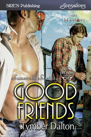 Good Friends (Suncoast Society, #96)