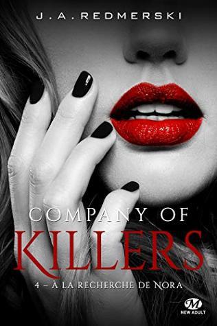 À la recherche de Nora: Company of Killers, T4