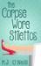 The Corpse Wore Stilettos