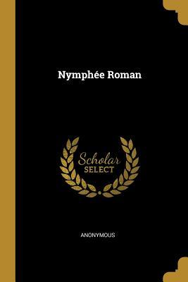 Nymph�e Roman
