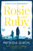 Rosie and Ruby by Patricia  Dixon