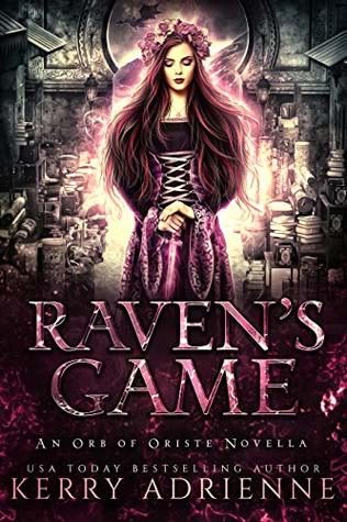 Raven's Game (Orb of Oriste, #0.5)
