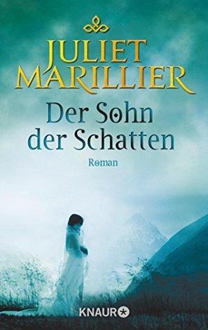 Der Sohn der Schatten: Roman (Die Sevenwater-Saga 2)
