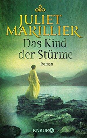 Das Kind der Stürme: Roman (Die Sevenwater-Saga 3)