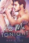 Kiss Me Tonight by Maria Luis
