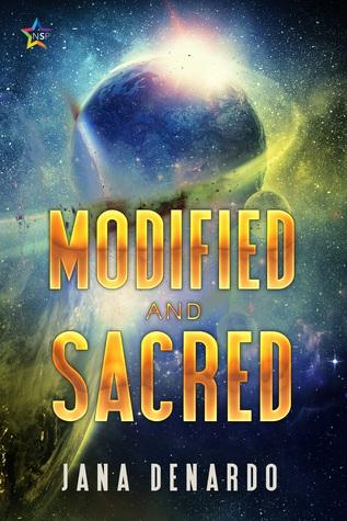 Modified and Sacred by Jana Denardo