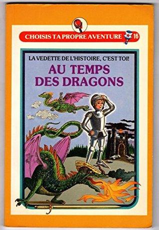 Au temps des dragons