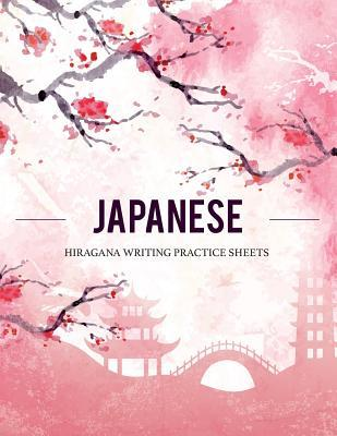 Japanese Hiragana Writing Practice Sheets: Paper Used for Calligraphy Blank Book Alphabet Handwriting Katakana for Beginner