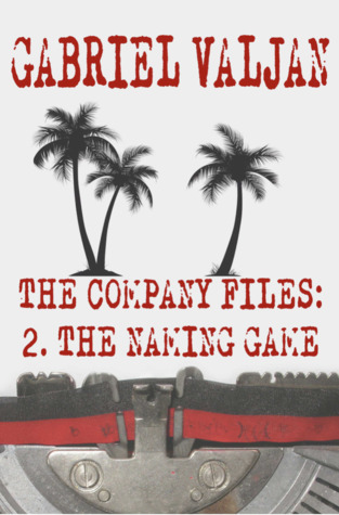 The Company Files: The Naming Game (Book 2)