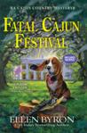 Fatal Cajun Festival: A Cajun Country Mystery