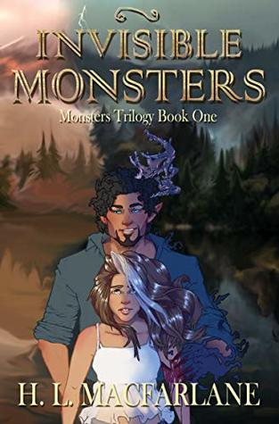 Invisible Monsters (Monsters Trilogy Book 1)