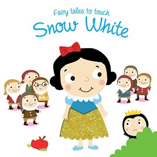 Fairy Tales to Touch: Snowwhite