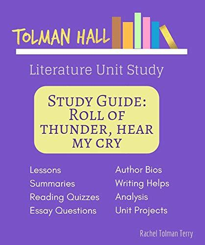 Study Guide: Roll of Thunder, Hear My Cry: A Tolman Hall Literature Unit Study