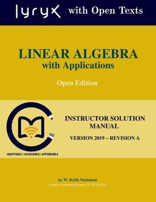 Linear Algebra with Applications: Instructor Solution Manual
