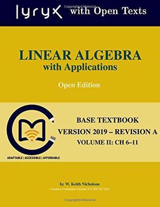 Linear Algebra with Applications: Volume II: Ch 6-11