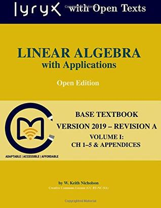 Linear Algebra with Applications: Ch 1-5 & Appendices