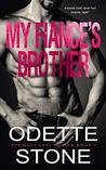 My Fiancé's Brother: Part 1 (The Guilty Series, #1)