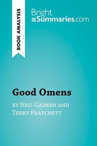 Good Omens by Terry Pratchett and Neil Gaiman (Book Analysis): Detailed Summary, Analysis and Reading Guide (BrightSummaries.com)