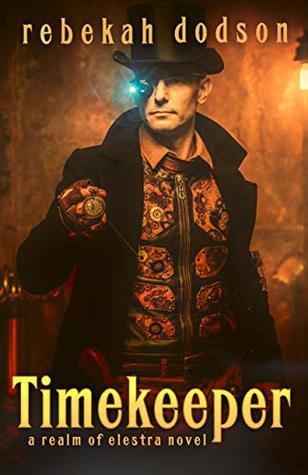 Timekeeper (Realm of Elestra Book 1)