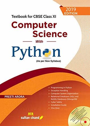 Computer Science with Python - CBSE XI: Textbook for CBSE Class 11
