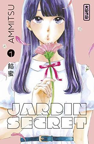 Jardin secret, Tome 1 (Jardin secret, #1)