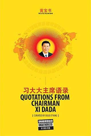 The Little Yellow Book Quotations from Chairman Xi Dada