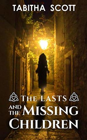 The Lasts and the Missing Children