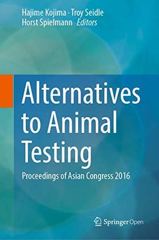 Alternatives to Animal Testing: Proceedings of Asian Congress 2016