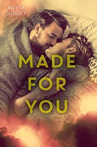 Made for You (Love & Family #2)