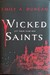 Wicked Saints (Something Dark and Holy, #1) by Emily A. Duncan