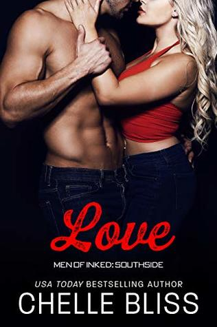 Love (Men of Inked: Southside, #5)