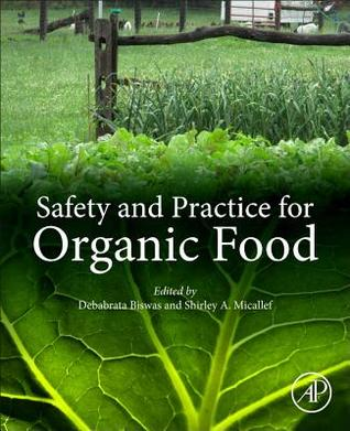 Safety and Practice for Organic Food