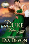 Duke Takes All (The Duke's Secret, #3)