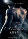 L'Ultima Resa by Georgia Lyn Hunter