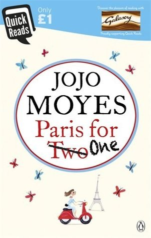 Paris For One (Quick Reads) by Jojo Moyes (2015-02-05)