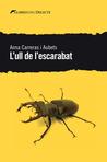 L'ull de l'escarabat