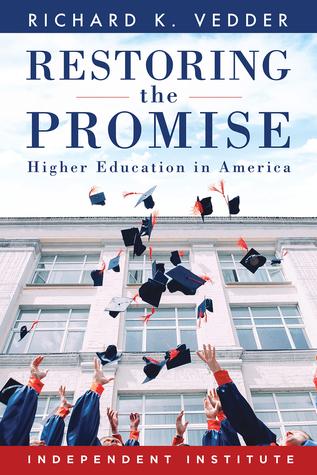 Restoring the Promise: Higher Education in America