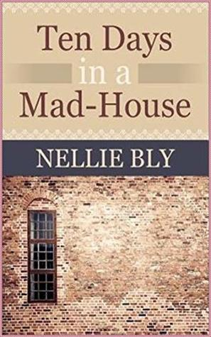 Ten Days in a Mad-House (Norton Critical Edition)