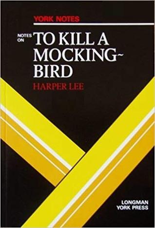 Notes on: To Kill a Mocking Bird