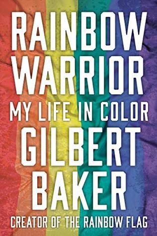Rainbow Warrior: My Life in Color