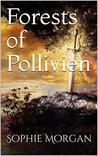 Forests of Pollivien (Battle for Astros Book 1)
