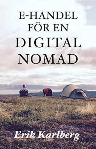 E-handel för en digital nomad: En praktisk väg till platsoberoende