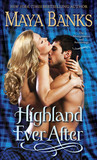 Highland Ever After by Maya Banks