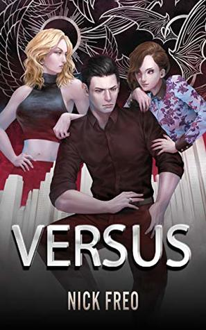 Versus: An Alignment-Based Urban Fantasy