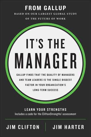 Download eBook Its the Manager Gallup finds the quality of managers