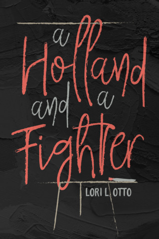 A Holland and a Fighter