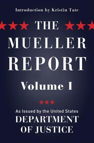 The Mueller Report: Volume I