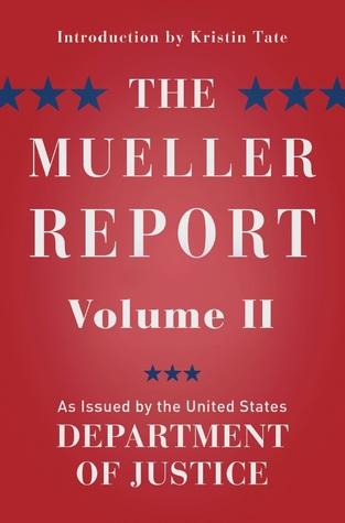 The Mueller Report: Volume II